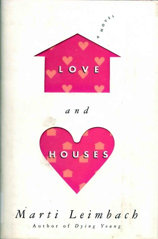 Love and Houses